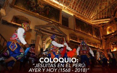 """Se acerca el Coloquio """"Jesuitas en el Perú: ayer y hoy (1568-2018)"""