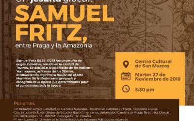 """Mesa redonda """"Un jesuita glocal: Samuel Fritz"""" el 27 de noviembre en el Centro Cultural de la Universidad San Marcos"""
