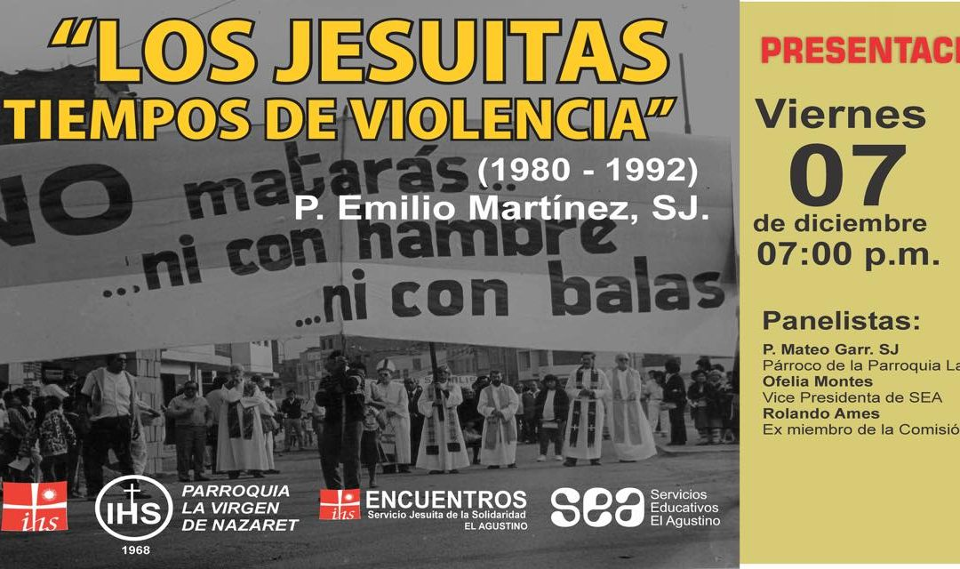 """Nueva presentación del libro: """"Los jesuitas en tiempos de la violencia (1980-1992)"""" en la Parroquia Virgen de Nazareth de El Agustino"""