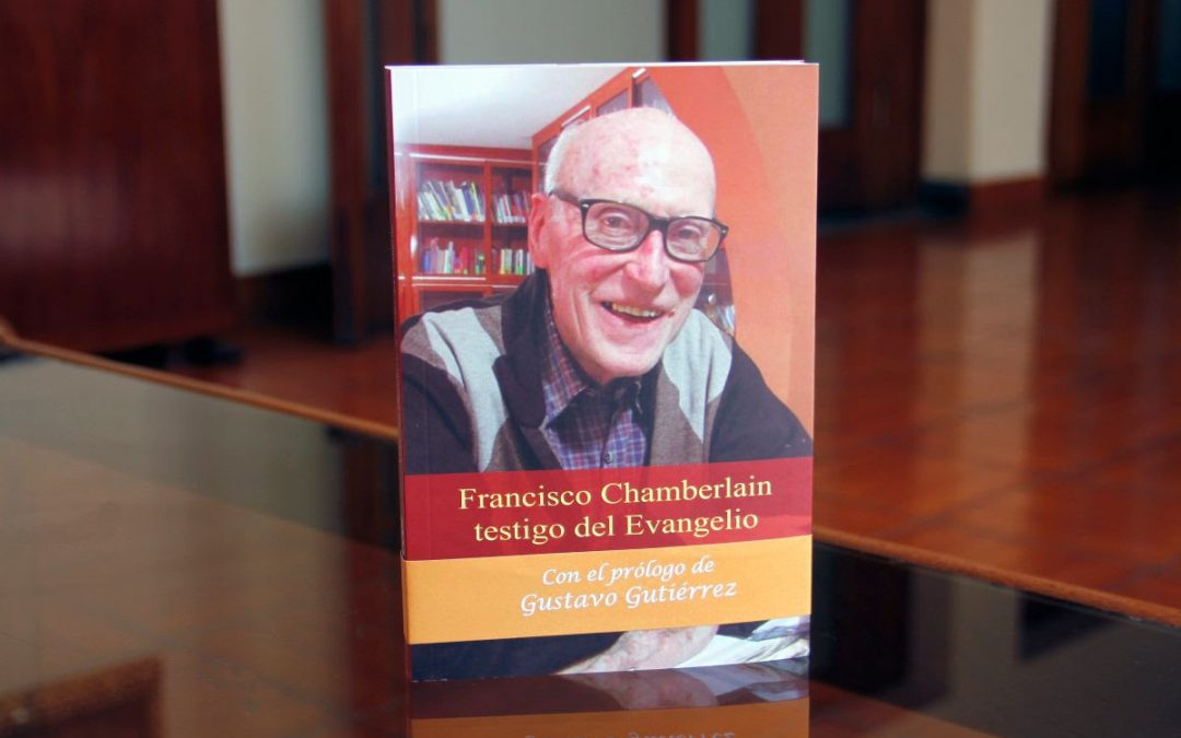 "Nuevo libro: ""Francisco Chamberlain, testigo del Evangelio"""